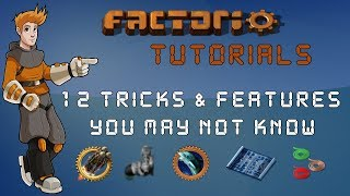 Factorio Tutorial - 12 Tips, Tricks & Features You May Not Know