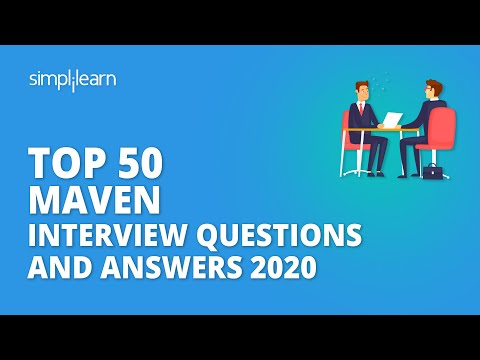 Top 50 Maven Interview Questions And Answers 2020 | Maven Tool Interview Questions | Simplilearn