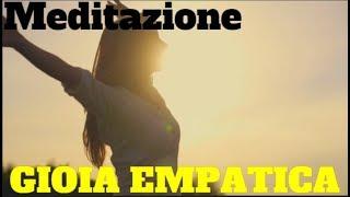 Meditazione guidata-Gioia empatica /Lorenzo grandi