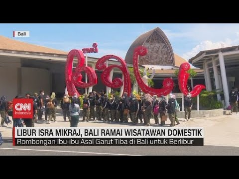 Libur Isra Mikraj, Bali Ramai Wisatawan Domestik