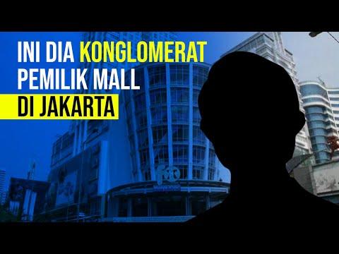 Ini Dia Konglomerat Pemilik Mall di Jakarta