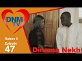 Dinama Nekh - saison 3 - épisode 47