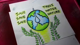 How To Draw Save Trees Save Water Save Nature Poster Drawing For