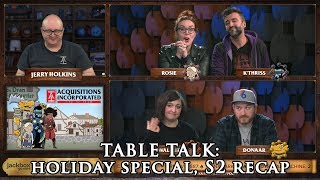 Table Talk: Holiday Special, S2 Recap - Acquisitions Inc: The ″C″ Team