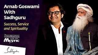 Arnab Goswami With Sadhguru - In Conversation with the Mystic @New Delhi 2017