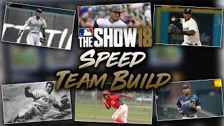 Speed Team Build! MLB The Show 18 Diamond Dynasty