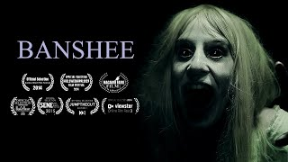 BANSHEE - Award Winning Short Horror Film