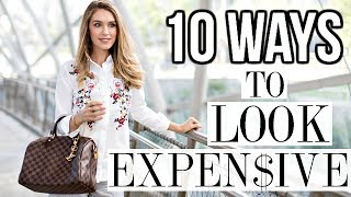 10 WAYS TO ALWAYS LOOK EXPENSIVE   Shea Whitney