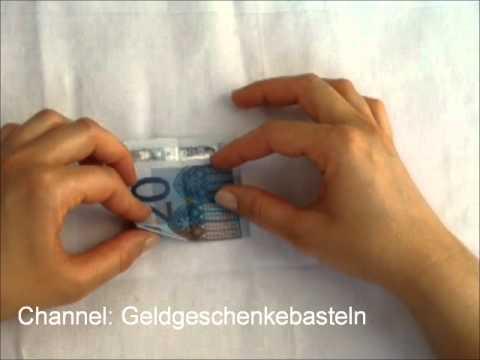 Geld falten  Anleitungen zum Geldscheine Falten  YouTube