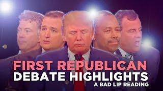 ″FIRST REPUBLICAN DEBATE HIGHLIGHTS: 2015″ — A Bad Lip Reading of The Republican Debate