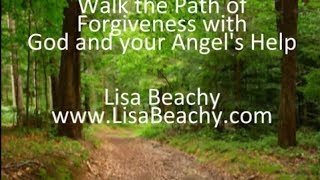Walking the Path of Forgiveness with God, your Angels, and Guides Meditation