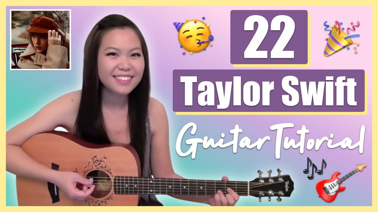 Taylor Swift 22 Guitar Chords