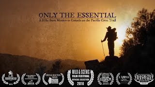 Only the Essential: Pacific Crest Trail Documentary
