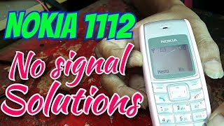 Nokia 1112 No signal solutions