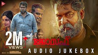 Joseph Malayalam Movie Audio Jukebox | Ranjin Raj | Joju George | M Padmakumar