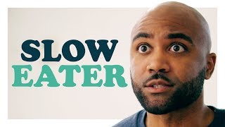 Watch Sorry, I'm a Slow Eater Video