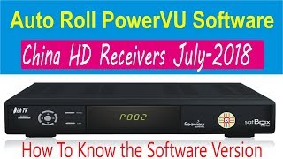 July-2018 New PowerVU Software of China HD Satellite receivers HW/SW