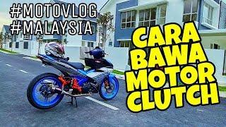#246 CARA BAWA MOTOR ″ CLUTCH ″ Untuk BEGINNER ||MOTOVLOGMALAYSIA