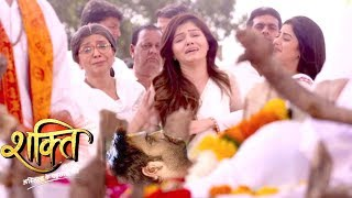Shakti - 15th June 2019 | Today Upcoming Twist | Colors TV Shakti Astitva Ke Ehsaas Ki 2019