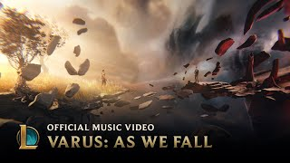 Varus: As We Fall | League of Legends Music