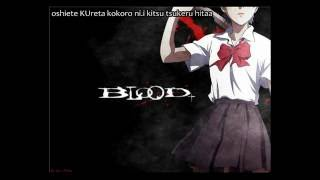 op 3 de ''blood+ con lyrics''