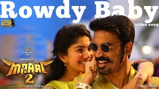 Maari 2 - Rowdy Baby ( Song)   Dhanush, Sai Pallavi   Yuvan Shankar Raja   Balaji Mohan