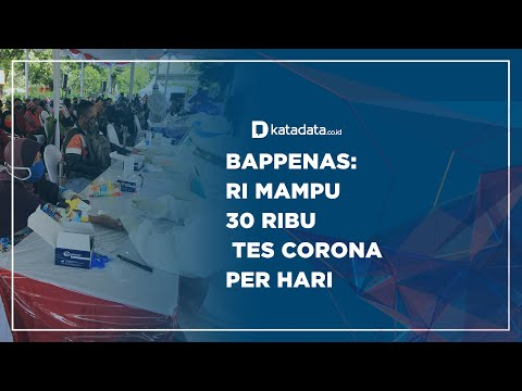 Bappenas: RI Mampu 30 Ribu Tes Corona Per Hari | Katadata Indonesia