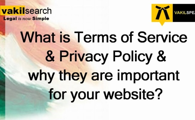 What Is Terms Of Service And Privacy Policy And Why They