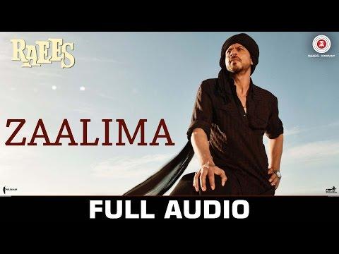 Zaalima - Full Audio | Raees | Shah Rukh Khan & Mahira Khan | Arijit Singh & Harshdeep Kaur | JAM8