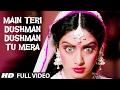 'Main Teri Dushman, Dushman Tu Mera' Full Song | Nagina | Rishi Kapoor, Sridevi