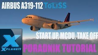 X Plane 11 AIRBUS A319 TOLISS, START UP, MCDU, TAKE OFF PORADNIK-TUTORIAL