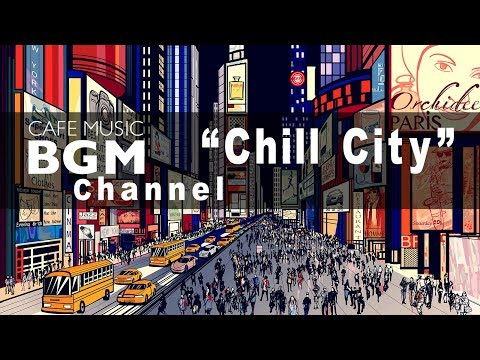 Cafe Music BGM channel - NEW SONG