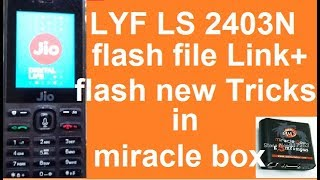 How To/flash/LYF/2403N by/miracle box