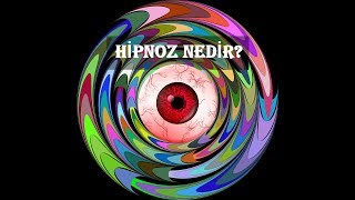 Hipnoz Nedir? Hipnoz Nasıl Yapılır?