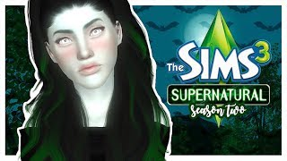 THE SIMS 3: SUPERNATURAL | [S2] PART 1 - Back With a Vengeance!