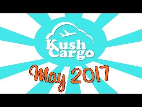KUSH CARGO UNBOXING!! (May 2017)