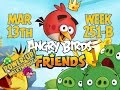 Angry Birds Friends Tournament Week 251-B Levels 1 to 6 Power Up Mobile Compilation Walkthroughs