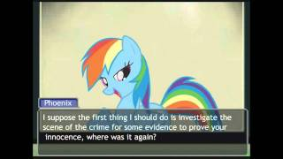 Phoenix Wright / My Little Pony FIM - Turnabout Storm [Part 1/4