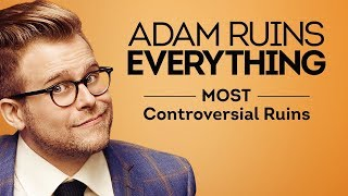 Adam Ruins Everything - Most Controversial Ruins (Mashup)   truTV