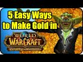 WoW Gold Making Tips - Top 5 Easy/Best Ways to Make Gold in Warlords of Draenor - WoD Patch 6.2.3