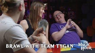 Brawl with Team Tygan - Magic Hour Finale