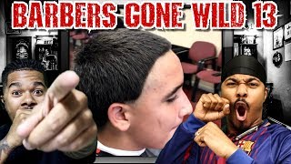 BARBERS GONE WILD REACTION 13
