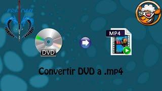 Convertir DVD a un archivo [LINK MEGA]