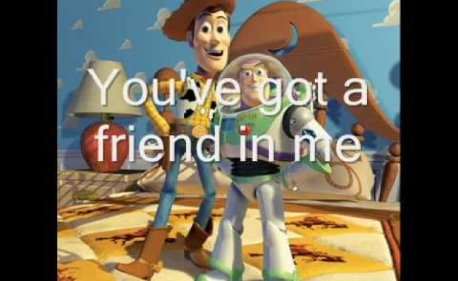 Toy Story You Ve Got A Friend In Me Lyrics Youtube