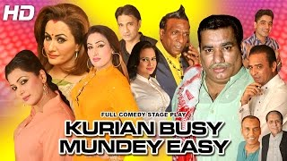 KURIAN BUSY MUNDEY EASY (FULL DRAMA) - 2017 NARGIS BRAND NEW PAKISTANI COMEDY STAGE DRAMA
