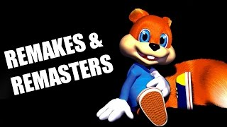 Remakes and Remasters