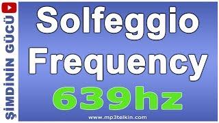 Solfeggio Frekansı 639 hz Yeniden Bağlanma ve İlişkileri Düzenleme Meditasyonu
