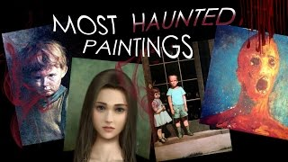 👻🔝 Top 6 most haunted/cursed paintings
