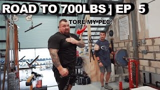 I TORE MY PEC 🤦🏻‍♂️ | Road to 700LBS Ep 5
