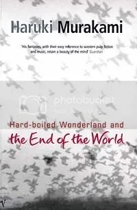 Haruki Murakami's Hard-Boiled Wonderland and the End of the World